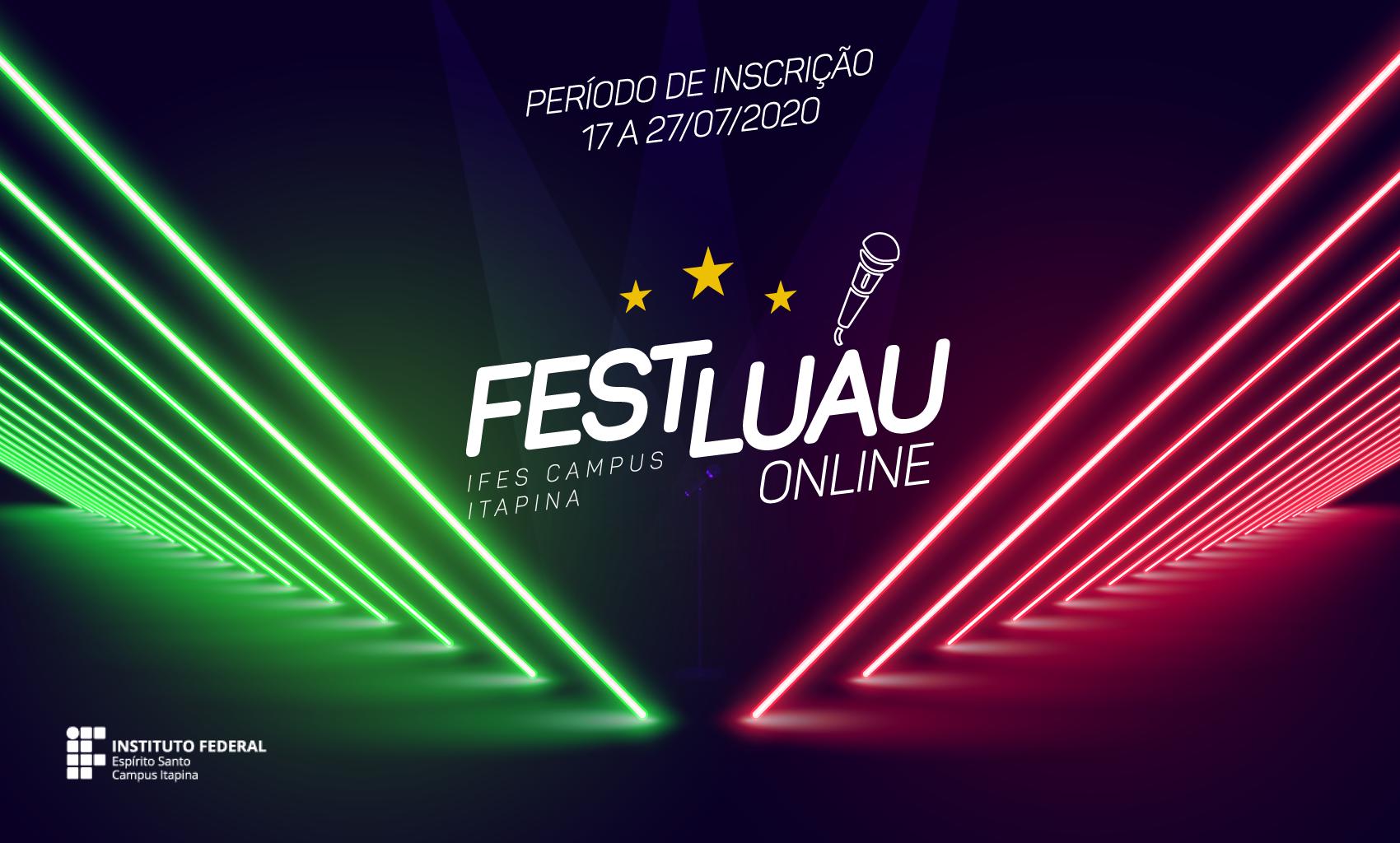I FestLuau online está com as inscrições abertas