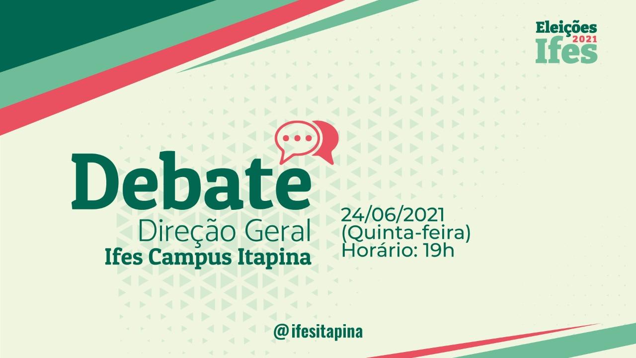 Eleições 2021 - Debate para Diretor Geral