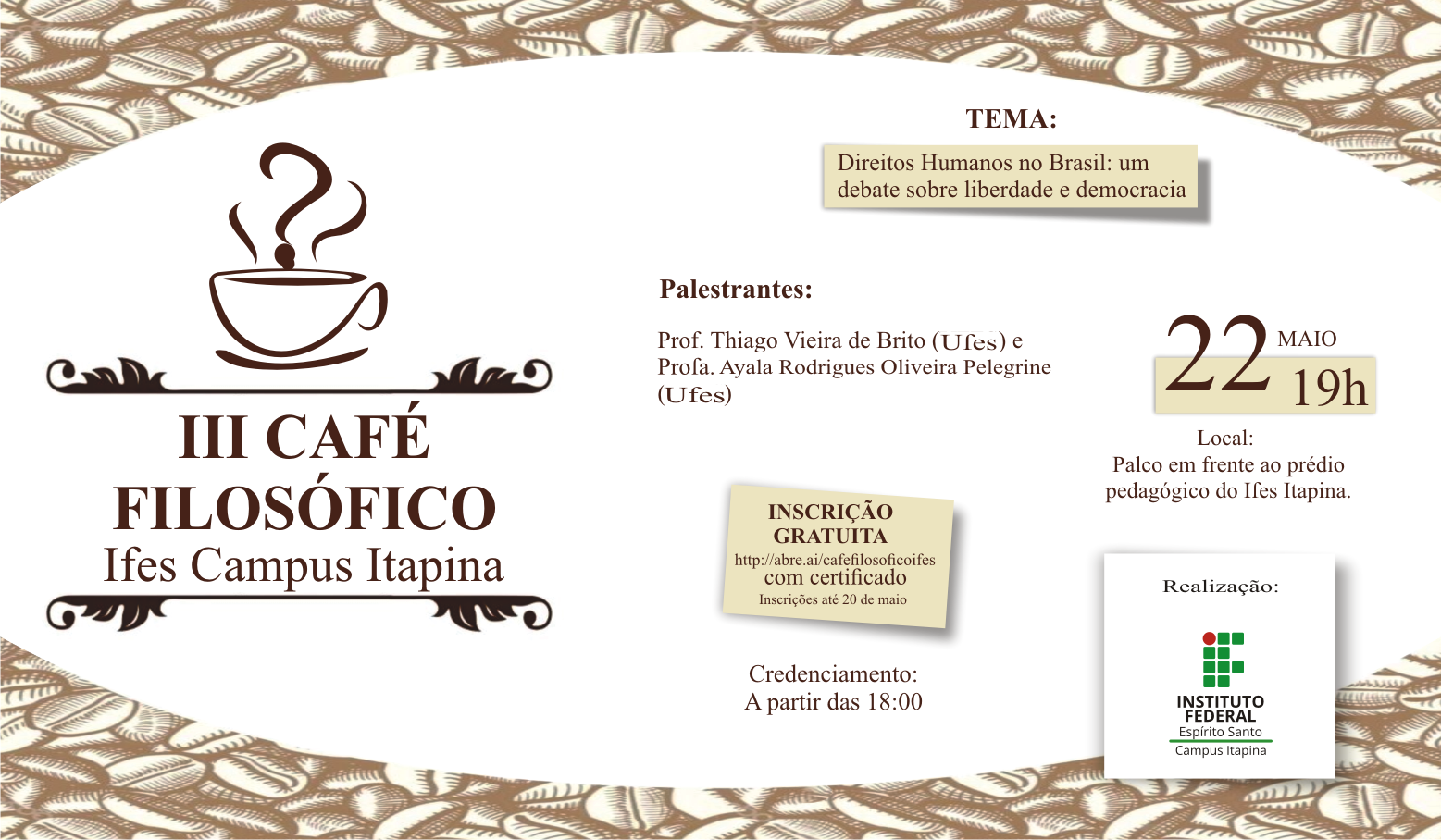 Campus Itapina realizará III Café Filosófico