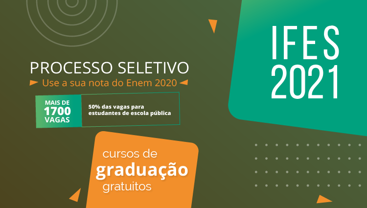 Ifes lança edital do Sisu com 1.772 vagas em cursos superiores