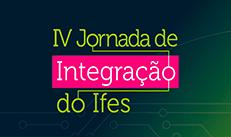 IV JORNADA DE INTEGRAÇÃO
